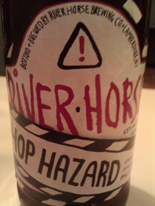 Hop Hazard from River Horse out of Lambertville, NJ